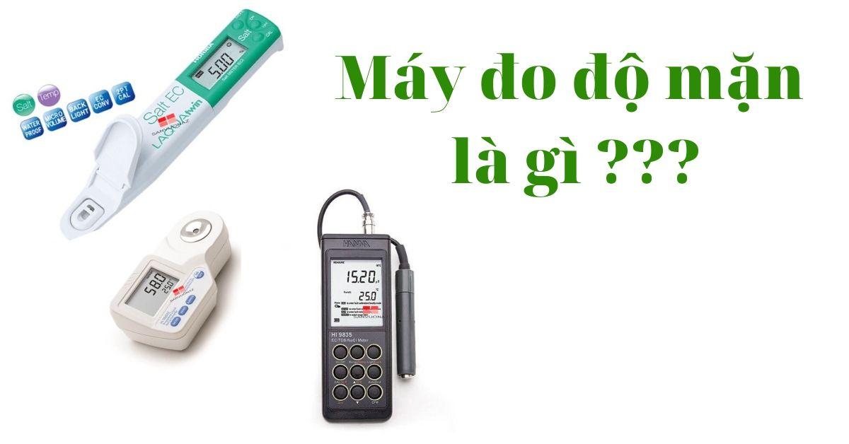 Máy đo độ mặn là gì?